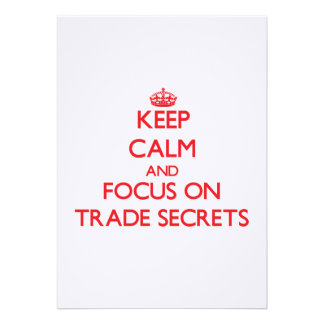 Keep Calm and focus on Trade Secrets Personalized Announcement