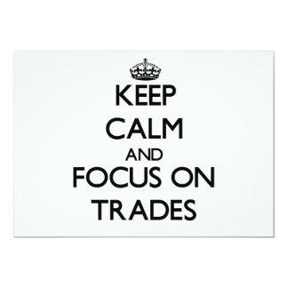 Keep Calm and focus on Trades Custom Invitation