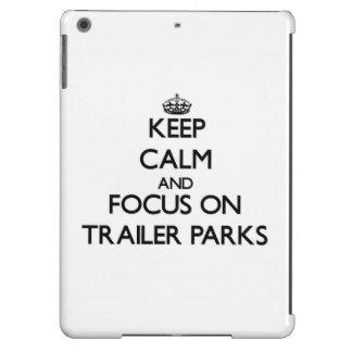 Keep Calm and focus on Trailer Parks iPad Air Covers