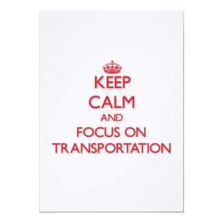 "Keep Calm and focus on Transportation 5"" X 7"" Invitation Card"