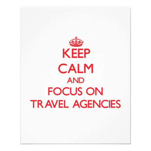 Keep Calm and focus on Travel Agencies Flyer Design