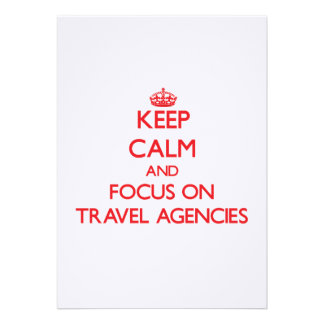 Keep Calm and focus on Travel Agencies Invite