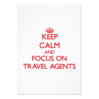 Keep Calm and focus on Travel Agents Custom Invitations