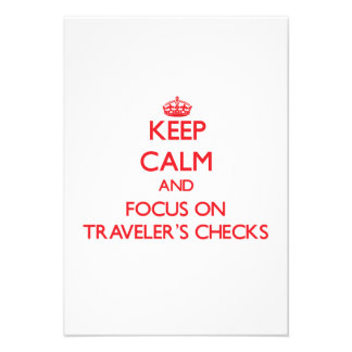 Keep Calm and focus on Traveler S Checks Invite