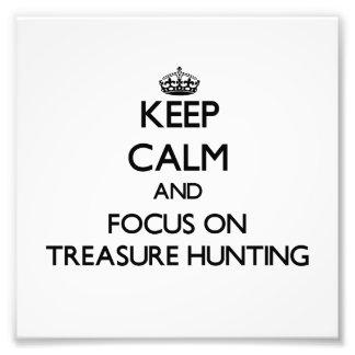 Keep Calm and focus on Treasure Hunting Photo Print