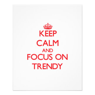 Keep Calm and focus on Trendy Flyer Design