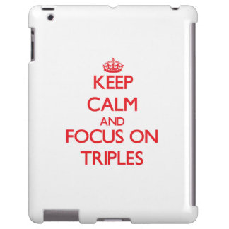 Keep Calm and focus on Triples