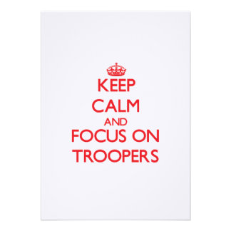 Keep Calm and focus on Troopers Personalized Invitation