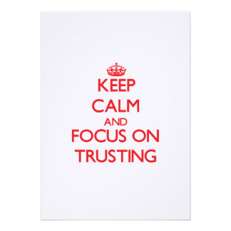 Keep Calm and focus on Trusting Announcements