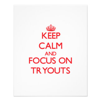 Keep Calm and focus on Tryouts Personalized Flyer