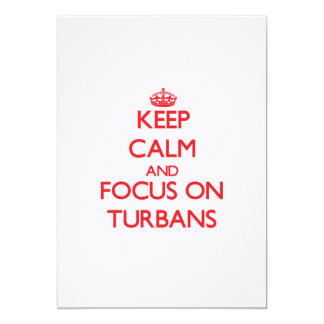 Keep Calm and focus on Turbans Personalized Invitation