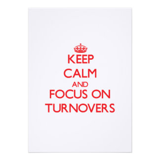 Keep Calm and focus on Turnovers Announcements