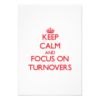Keep Calm and focus on Turnovers Invite
