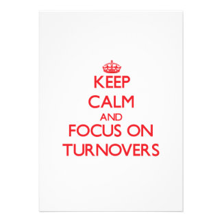 Keep Calm and focus on Turnovers Invitation