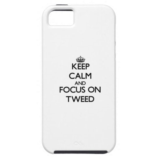 Keep Calm and focus on Tweed iPhone 5/5S Cover