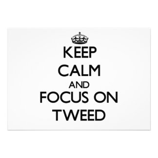Keep Calm and focus on Tweed Personalized Invites