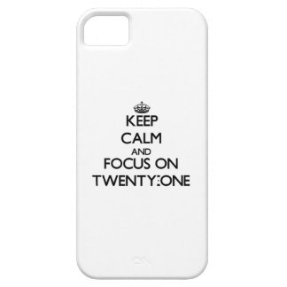 Keep Calm and focus on Twenty-One iPhone 5 Cases