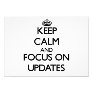 Keep Calm and focus on Updates Personalized Invitations