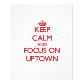 Keep Calm and focus on Uptown Custom Flyer