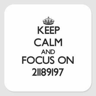 Keep Calm and focus on Vary Square Sticker