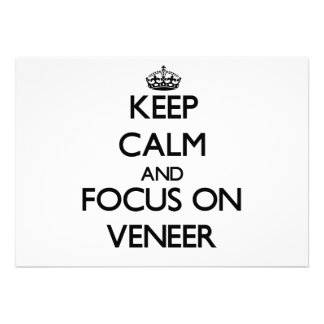 Keep Calm and focus on Veneer Announcement