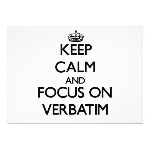 Keep Calm and focus on Verbatim Personalized Invitation