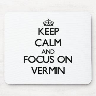 Keep Calm and focus on Vermin Mousepad