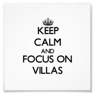 Keep Calm and focus on Villas Art Photo