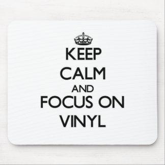 Keep Calm and focus on Vinyl Mousepad