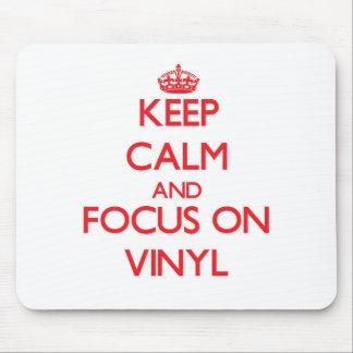 Keep Calm and focus on Vinyl Mousepads