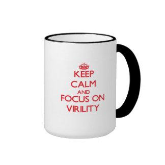 Keep Calm and focus on Virility Coffee Mugs