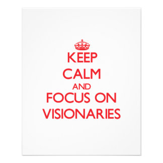 Keep Calm and focus on Visionaries Full Color Flyer
