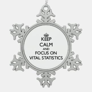 Keep Calm and focus on Vital Statistics Ornaments