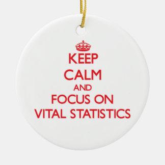 Keep Calm and focus on Vital Statistics Christmas Tree Ornaments