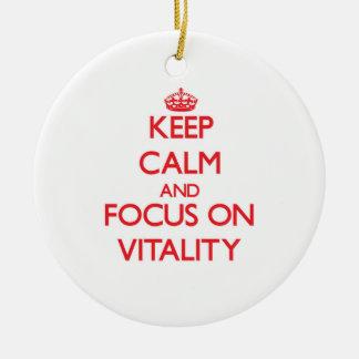 Keep Calm and focus on Vitality Ornaments