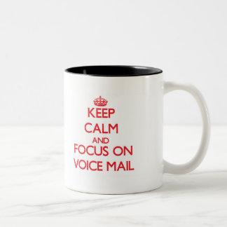 Keep Calm and focus on Voice Mail Mug