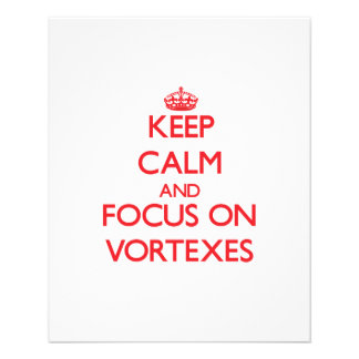 Keep Calm and focus on Vortexes Personalized Flyer