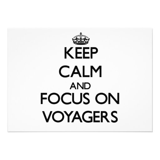 Keep Calm and focus on Voyagers Invitations
