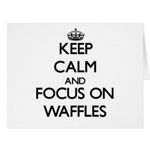 Keep Calm and focus on Waffles Card