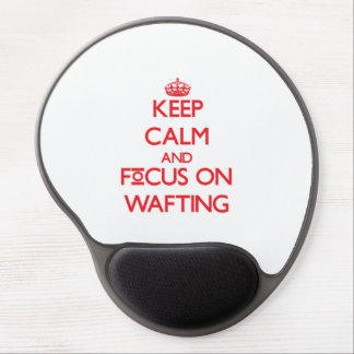Keep Calm and focus on Wafting Gel Mouse Pads