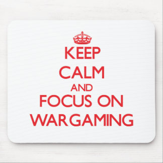 Keep calm and focus on Wargaming Mouse Mat