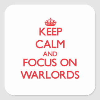 Keep Calm and focus on Warlords Stickers