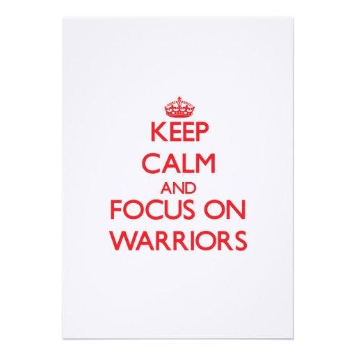 Keep Calm and focus on Warriors Invitation