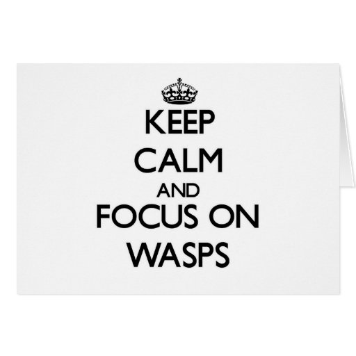 Keep Calm and focus on Wasps Card