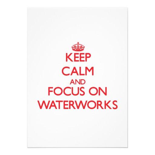 Keep Calm and focus on Waterworks Custom Invitation