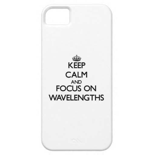 Keep Calm and focus on Wavelengths iPhone 5 Covers