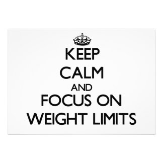 Keep Calm and focus on Weight Limits Personalized Invitation