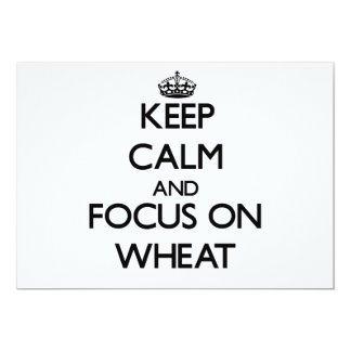 Keep Calm and focus on Wheat 13 Cm X 18 Cm Invitation Card