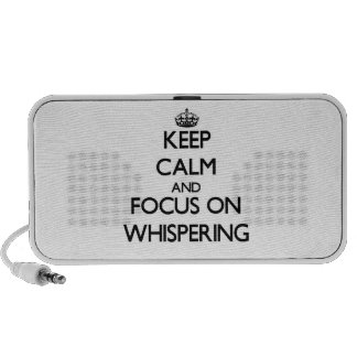 Keep Calm and focus on Whispering Portable Speaker