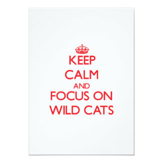 Keep calm and focus on Wild Cats 13 Cm X 18 Cm Invitation Card